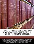 Stability Through Scandal: A Review of the Office of the Chief Financial Officer