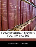 Congressional Record Vol. 149, No. 166