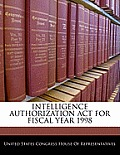 Intelligence Authorization ACT for Fiscal Year 1998
