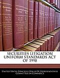 Securities Litigation Uniform Standards Act of 1998