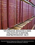 Veterans Health Care Facilities Capital Improvement ACT