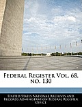Federal Register Vol. 68, No. 130