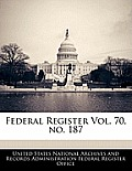 Federal Register Vol. 70, No. 187