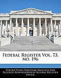 Federal Register Vol. 73, No. 196