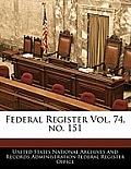 Federal Register Vol. 74, No. 151