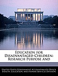 Education for Disadvantaged Children: Research Purpose and