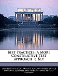 Best Practices: A More Constructive Test Approach Is Key