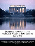 Defense Management: Actions Needed to Sustain Reform