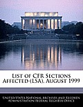 List of Cfr Sections Affected (Lsa), August 1999