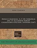 Merici Casavboni, Is. F. de Verborum Usu, Et Accuratae Eorum Cognitionis Utilitate, Diatriba (1647)