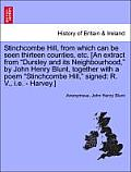 Stinchcombe Hill, from Which Can Be Seen Thirteen Counties, Etc. [An Extract from Dursley and Its Neighbourhood, by John Henry Blunt, Together with a