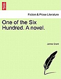 One of the Six Hundred. a Novel. Vol. II.