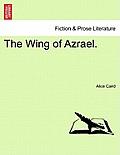 The Wing of Azrael. Vol. III