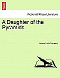 A Daughter of the Pyramids. Volume II