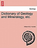 Dictionary of Geology & Mineralogy Etc