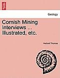 Cornish Mining Interviews