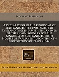 A Declaration Of The Kingdome Of Scotland, To The Parliament Of England Together With The Answer Of The... by Scotland Parliament