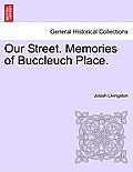Our Street. Memories of Buccleuch Place.