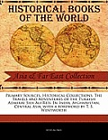 Primary Sources, Historical Collections: The Travels and Adventures of the Turkish Admiral Sidi Ali Reis: In India, Afghanistan, Central Asia, with a
