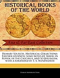 Primary Sources, Historical Collections: Eastern Journeys: Some Notes of Travel in Russia, in the Caucasus, and to Jerusalem, with a Foreword by T. S.