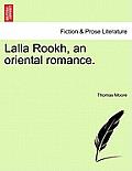 Lalla Rookh, an Oriental Romance.
