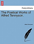 The Poetical Works of Alfred Tennyson. Volume III