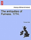 The Antiquities of Furness. 1774.