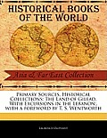Primary Sources, Historical Collections: The Land of Gilead, with Excursions in the Lebanon;, with a Foreword by T. S. Wentworth