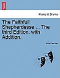The Faithfull Shepherdesse ... the Fourth Edition.