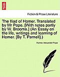 The Iliad of Homer, Translated by Mr. Pope, Volume II