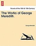 The Works of George Meredith. Volume XXXII.