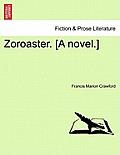 Zoroaster. [A Novel.] Vol. II.