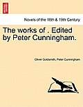 The Works of . Edited by Peter Cunningham. Vol. II.