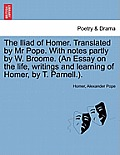The Iliad of Homer, Translated by Mr. Pope, Volume IV