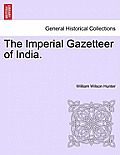 The Imperial Gazetteer of India. Volume IV