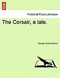The Corsair, a Tale. Second Edition
