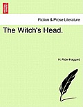 The Witch's Head. Vol. I.