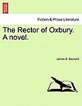 The Rector of Oxbury. a Novel.