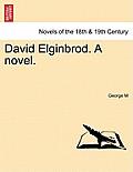 David Elginbrod. a Novel. Vol. III