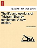 The Life and Opinions of Tristram Shandy, Gentleman. a New Edition.Vol.II