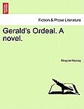 Gerald's Ordeal. a Novel.