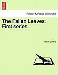 The Fallen Leaves. First Series.Vol. III.