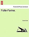 Folle-Farine. Vol. I.