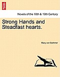 Strong Hands and Steadfast Hearts.