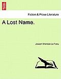 A Lost Name, Vol III of III