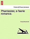 Phantastes; A Faerie Romance.