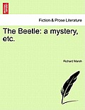The Beetle: A Mystery, Etc.