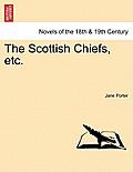 The Scottish Chiefs, Etc.