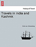 Travels in India and Kashmir, Volume I
