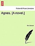 Agnes. [A Novel.]